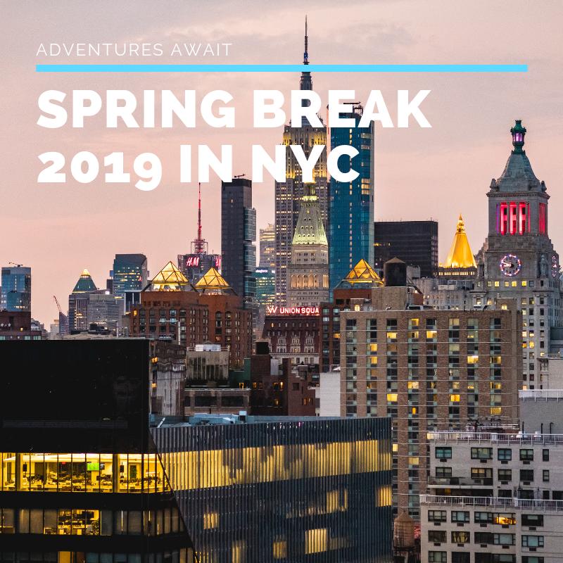 Spring Break 2019 Kids' Activities in NYC